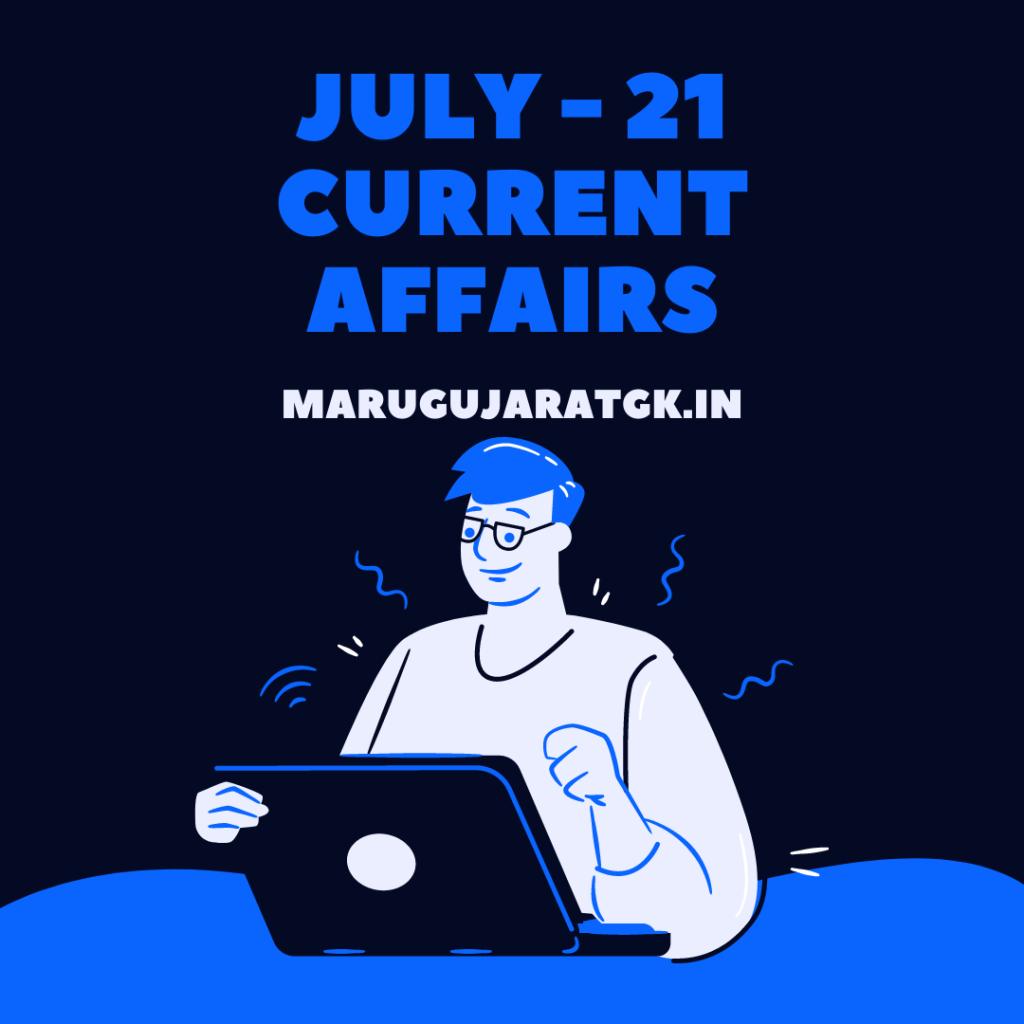 July 2021 Current Affairs pdf